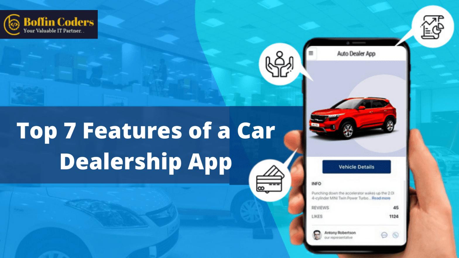 Top 7 Features of a Car Dealership App